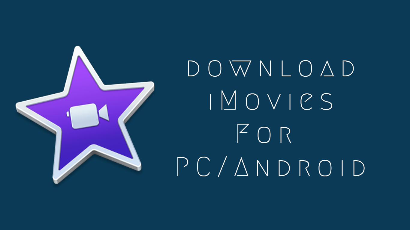 iMovie-App-For-PC-Download