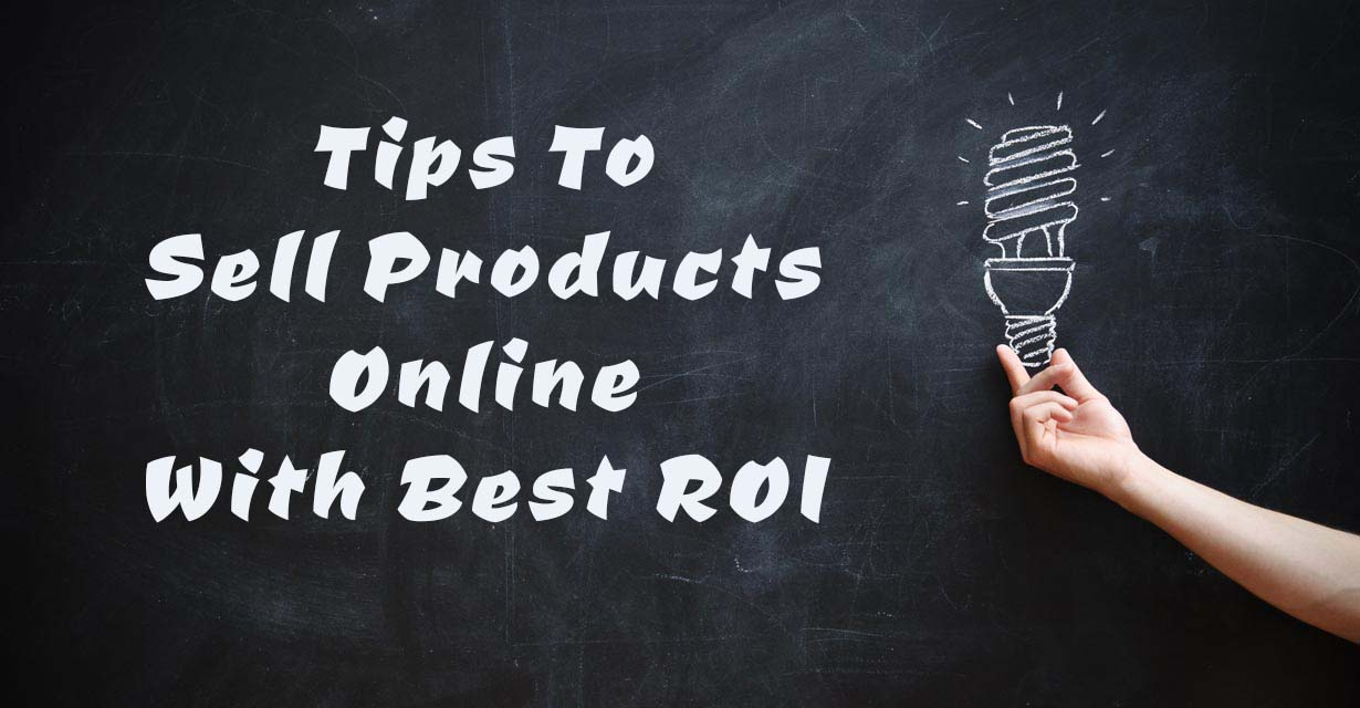 Tips To Sell Products Online
