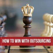 How To Win With Outsourcing