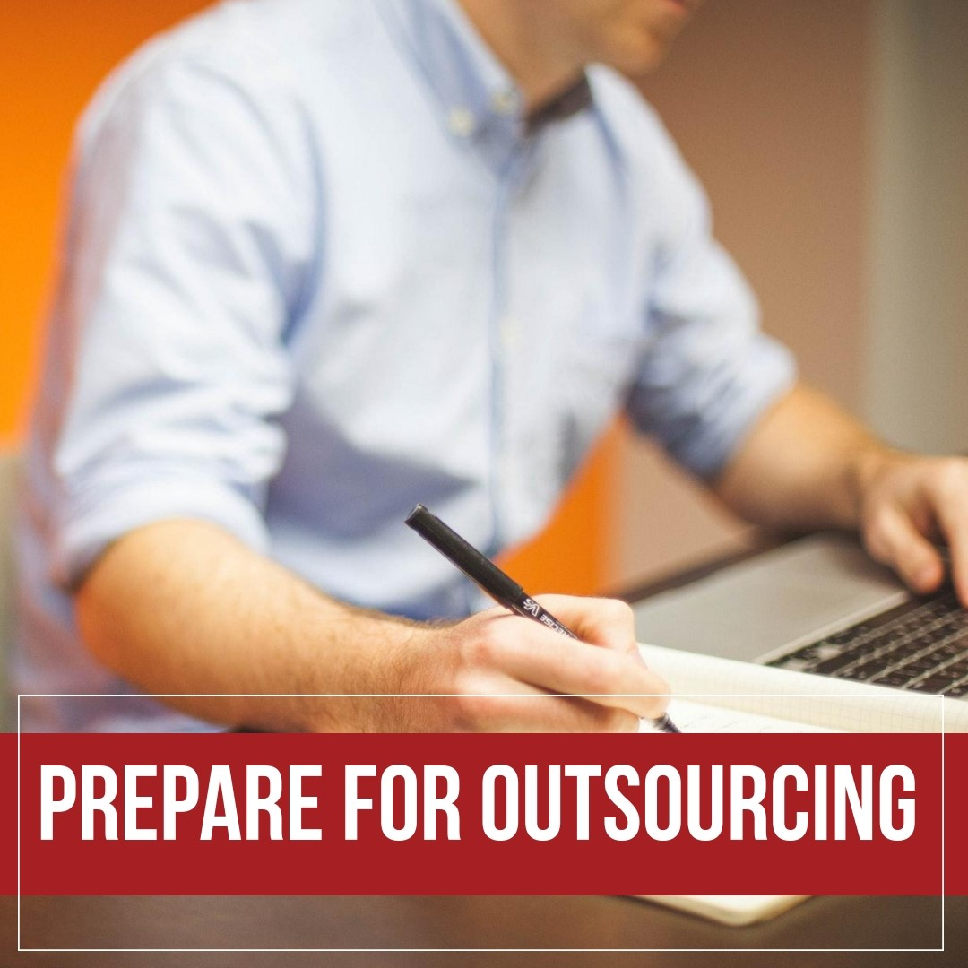 Prepare For Outsourcing